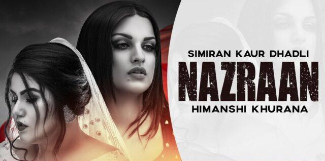 Nazraan Lyrics - Simiran Kaur Dhadli