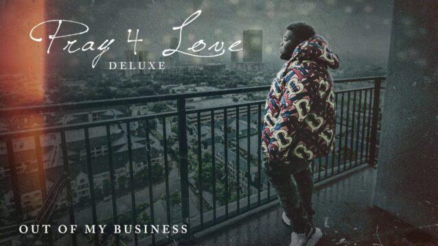 Out My Business Lyrics - Rod Wave