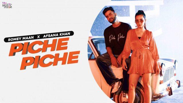 Piche Piche Lyrics - Romey Maan ft. Afsana Khan