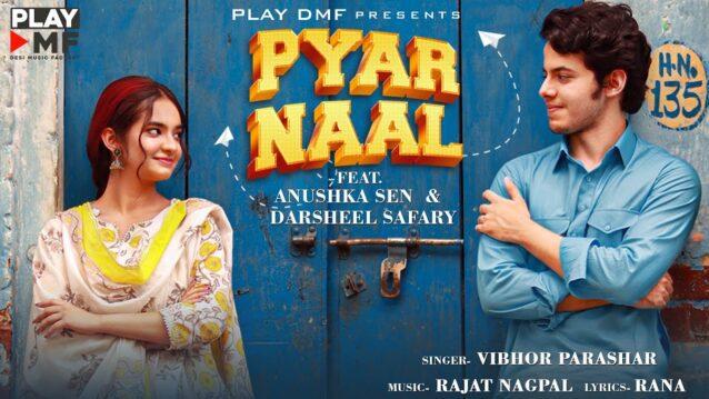 Pyar Naal Lyrics - Vibhor Parashar