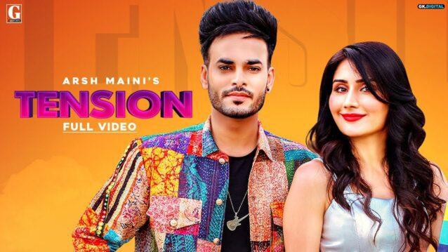 Tension Lyrics - Arsh Maini x Afsana Khan