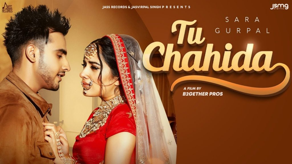 Tu Chahida Lyrics - Sara Gurpal ft. Armaan Bedil