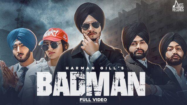 Badman Lyrics - Harman Gill