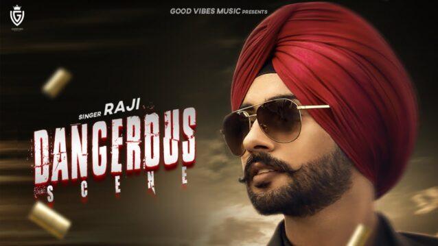 Dangerous Scene Lyrics - Raji