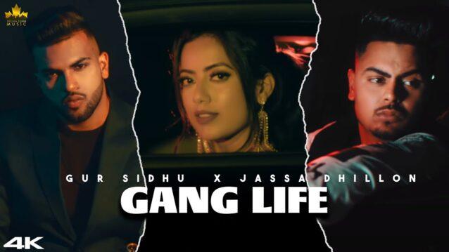 Gang Life Lyrics - Gur Sidhu x Jassa Dhillon