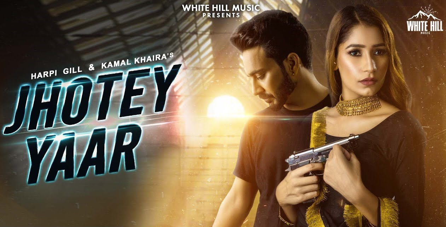 Jhotey Yaar Lyrics - Harpi Gill x Kamal Khaira