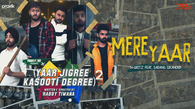 Mere Yaar Lyrics - N-Gritz ft. Sarang Sikander