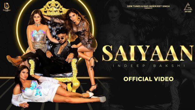 Saiyaan Lyrics - Indeep Bakshi