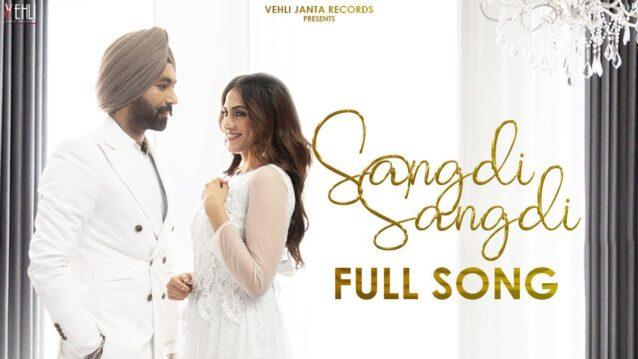 Sangdi Sangdi Lyrics - Tarsem Jassar