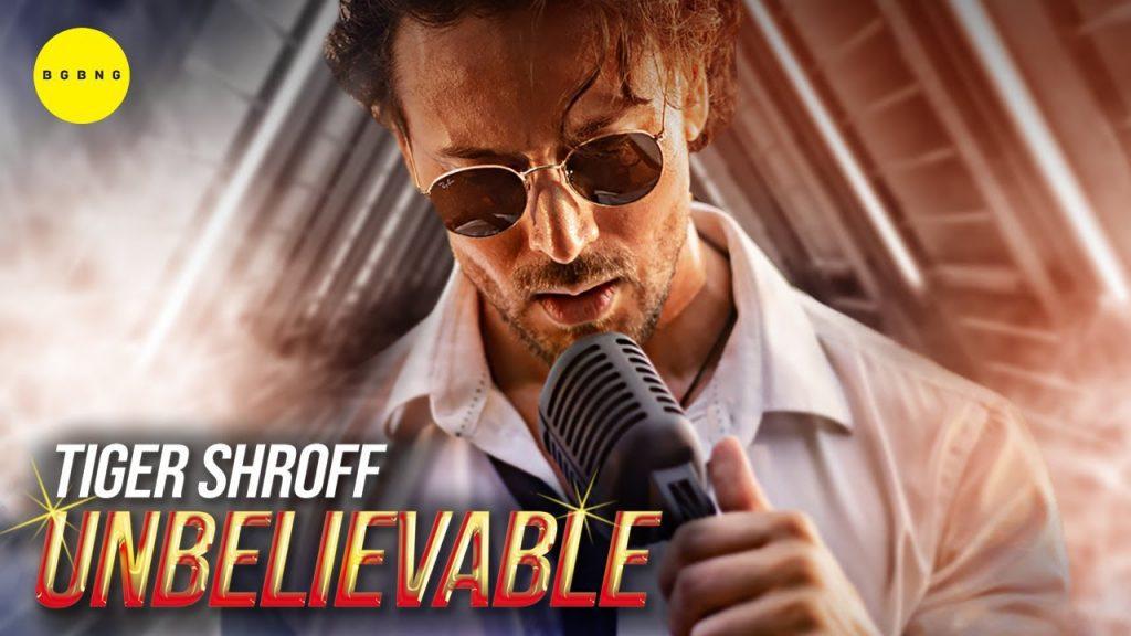 Unbelievable Lyrics - Tiger Shroff