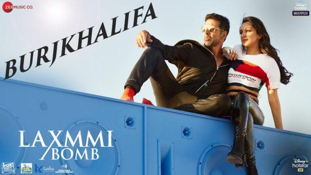 Burjkhalifa Lyrics - Laxmmi Bomb