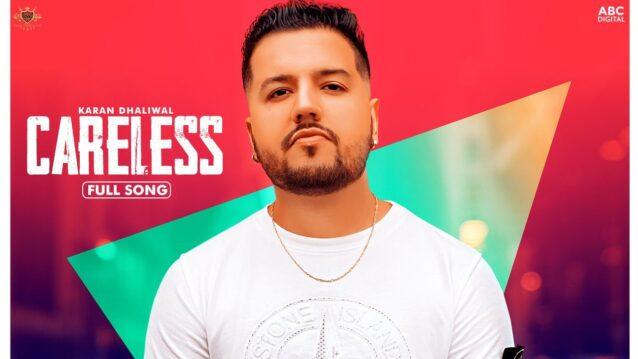 Careless Lyrics - Karan Dhaliwal
