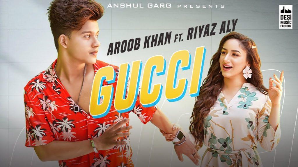 Gucci Lyrics - Aroob Khan