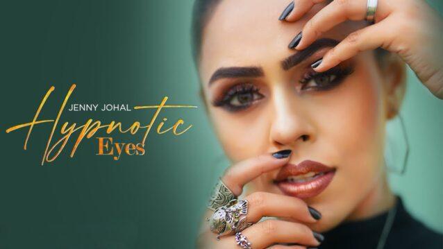 Hypnotic Eyes Lyrics - Jenny Johal