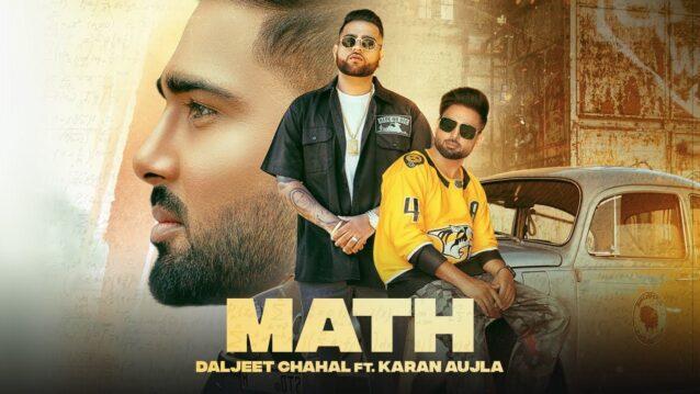 Math Lyrics - Daljit Chahal x Karan Aujla