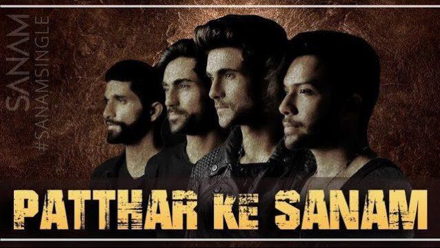 Patthar Ke Sanam Lyrics - Sanam