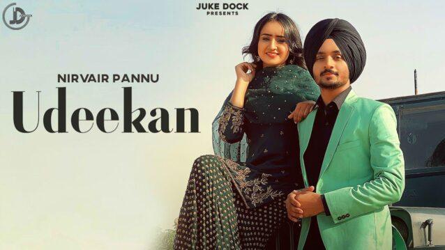 Udeekan Lyrics - Nirvair Pannu