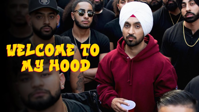 Welcome To My Hood Lyrics - Diljit Dosanjh