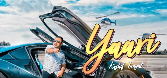 Yaari Lyrics - Kashif Inayat