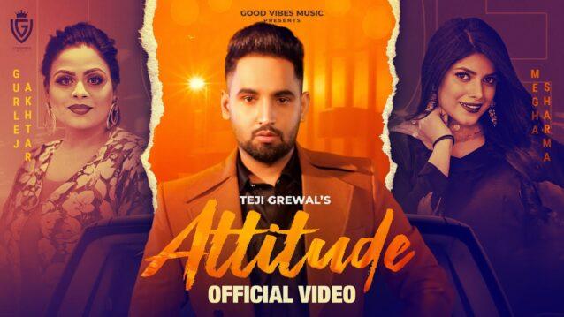 Attitude Lyrics - Teji Grewal