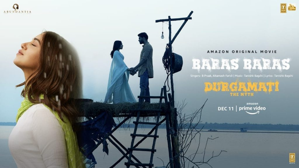 Baras Baras Lyrics - Durgamati | B Praak