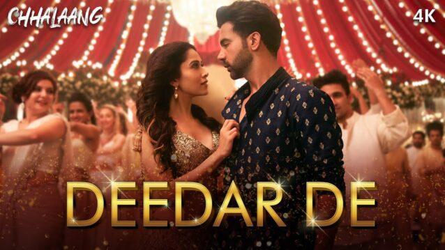 Deedar De Lyrics - Chhalaang   Asees Kaur