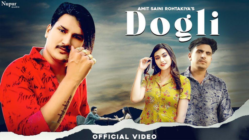 Dogli Lyrics - Amit Saini Rohtakiya
