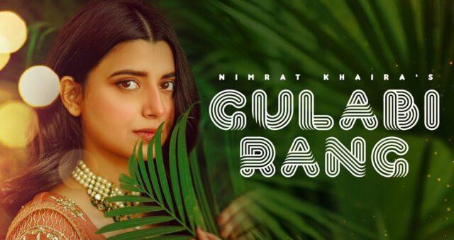 Gulabi Rang Lyrics - Nimrat Khaira