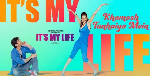 Khamosh Tanhaiyo Mein Lyrics - It's My Life