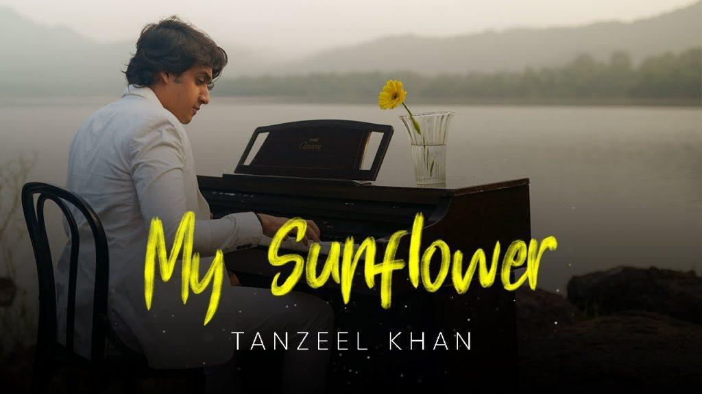 My Sunflower Lyrics - Tanzeel Khan