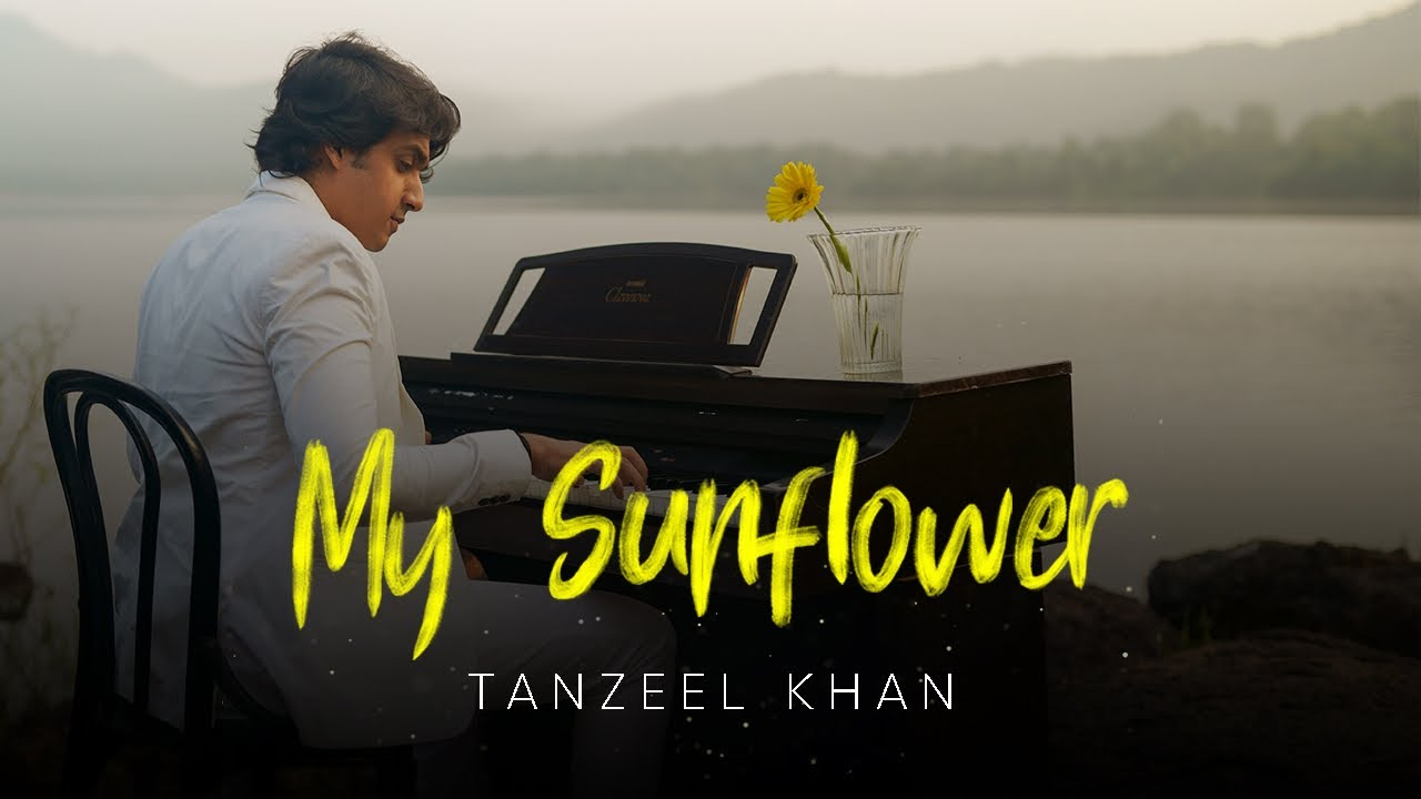 My Sunflower Lyrics - Tanzeel Khan
