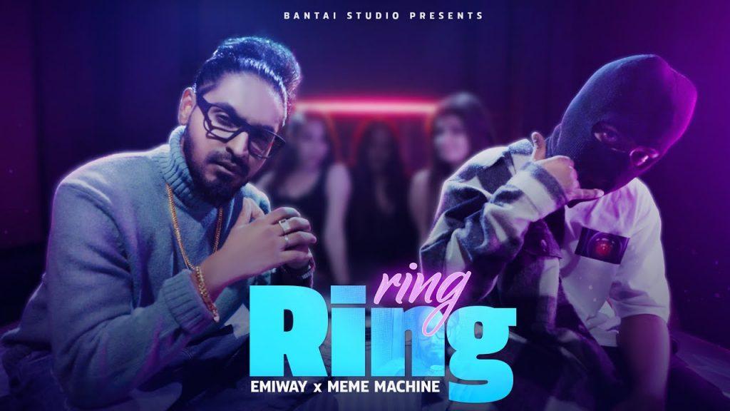 Ring Ring Lyrics - Emiway x Meme Machine
