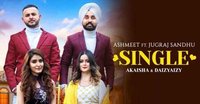 Single Lyrics - Jugraj Sandhu x Aishmeet