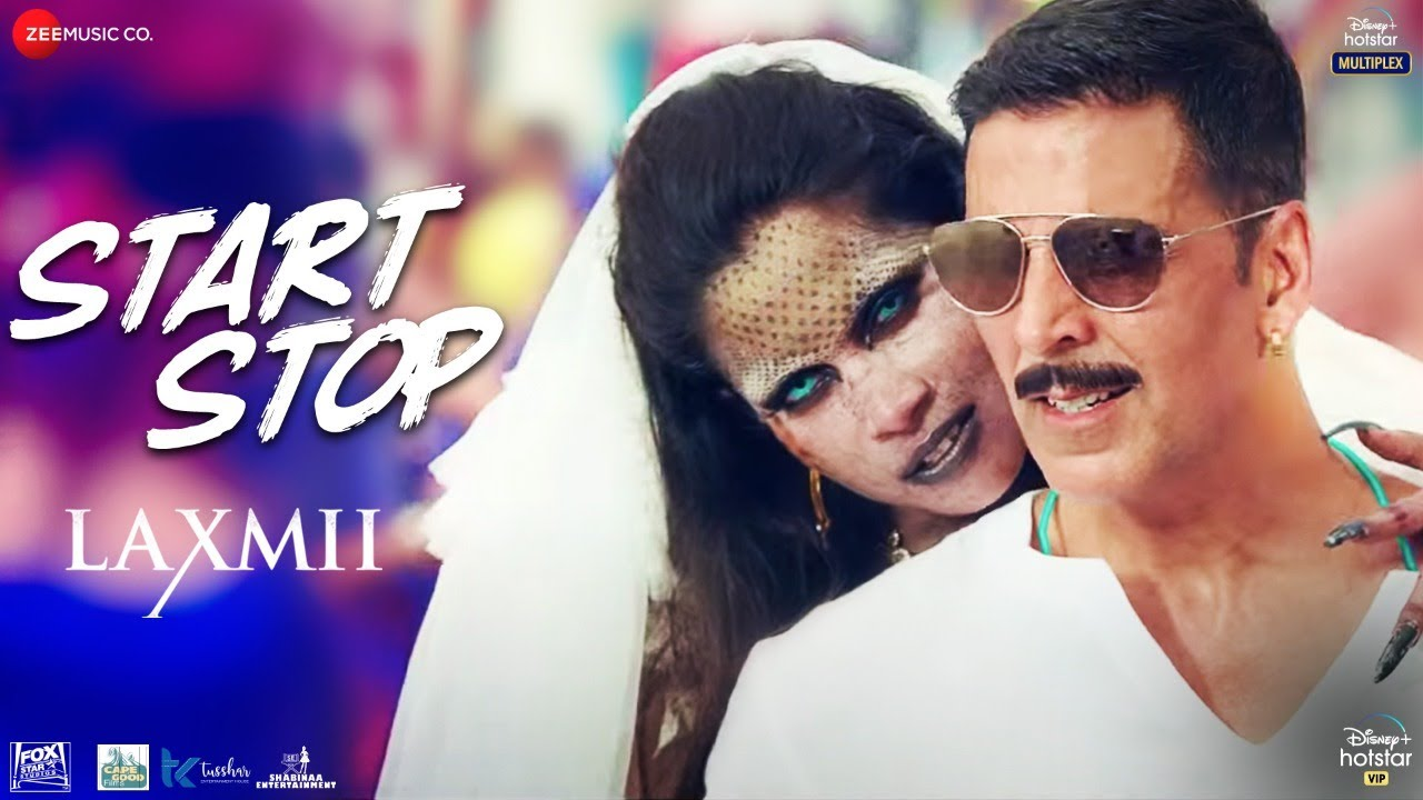 Start Stop Lyrics - Laxmii | Raja Hasan