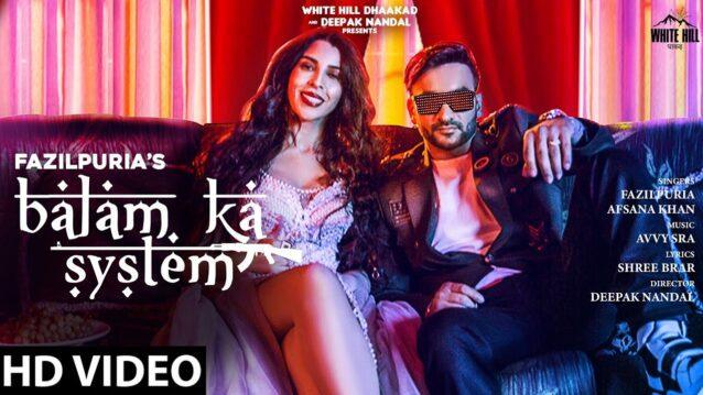 Balam Ka System Lyrics - Fazilpuria x Afsana Khan