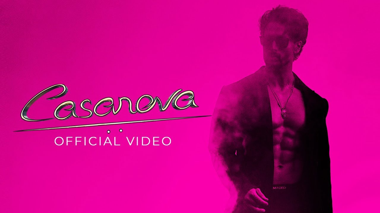 Casanova Lyrics - Tiger Shroff