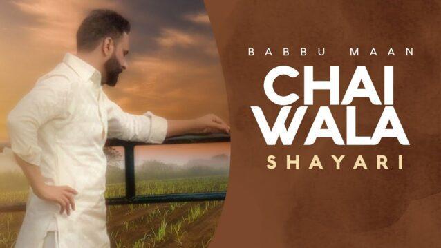 Chai Wala Shayari Lyrics - Babbu Maan