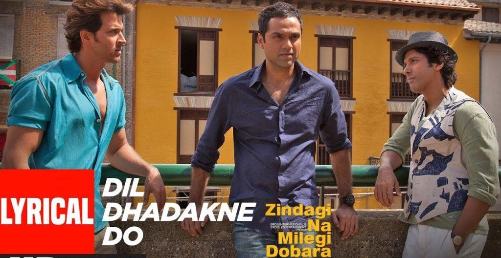 Dil Dhadakne Do Lyrics - Zindagi Na Milegi Dobara