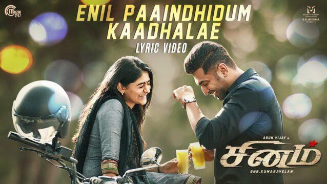 Enil Paaindhidum Kaadhalae Lyrics - Sinam