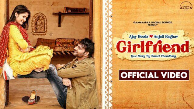 Girlfriend Lyrics - Arvind Jangid