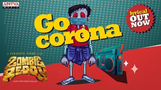 Go Corona Lyrics - Zombie Reddy