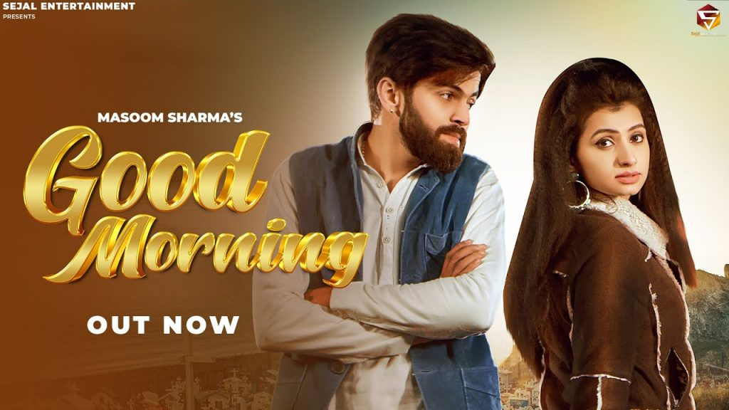Good Morning Lyrics - Masoom Sharma