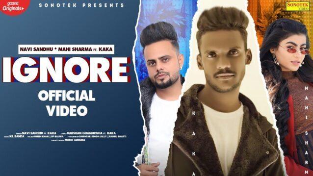 Ignore Lyrics - Kaka x Navi Sandhu