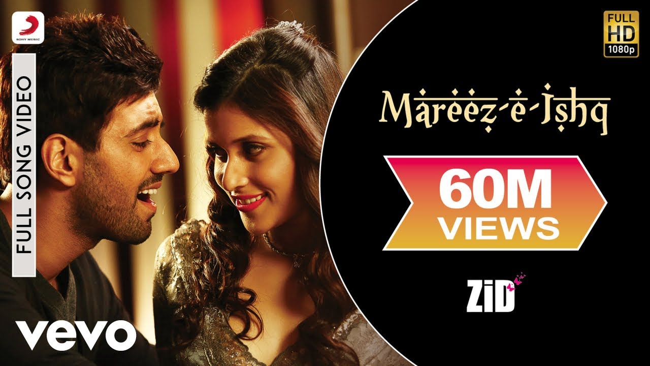 Mareez-E-Ishq Lyrics - Zid