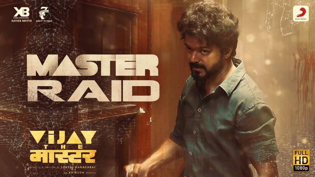 Master Raid Lyrics - Vijay the Master
