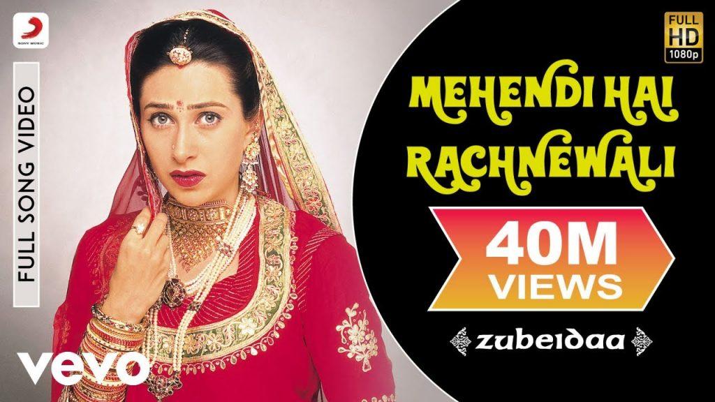 Mehndi Hai Rachnewali Lyrics - Zubeidaa