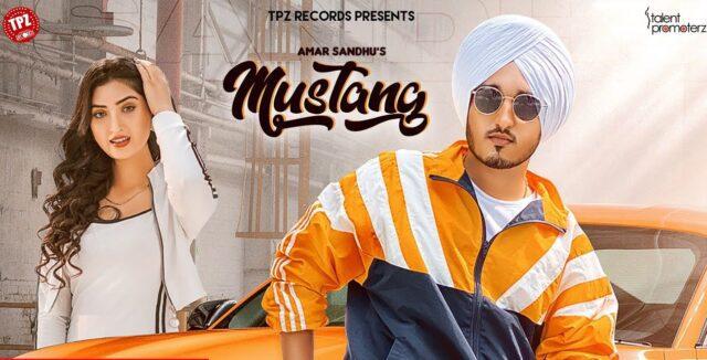 Mustang Lyrics - Amar Sandhu