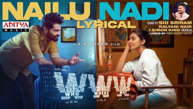 Nailu Nadi Lyrics - Www | Sid Sriram