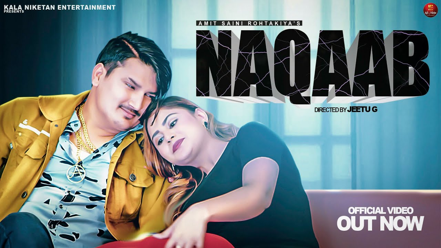 Naqaab Lyrics - Amit Saini Rohtakiya