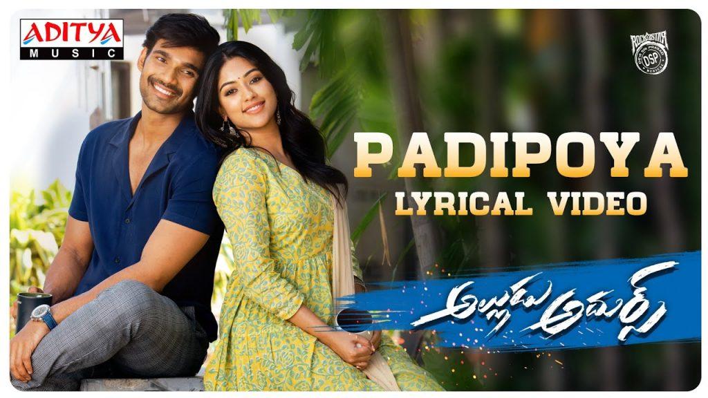 Padipoya Lyrics - Alludu Adhurs   Javed Ali